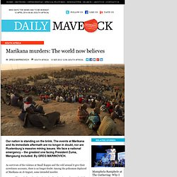 Marikana murders: The world now believes