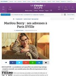Marilou Berry: ses adresses à Paris XVIIIe