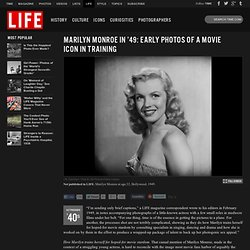 Marilyn Monroe: Rare Early Photos of a Hollywood Icon in 1949