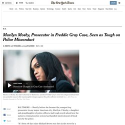 Marilyn Mosby, Prosecutor in Freddie Gray Case, Seen as Tough on Police Misconduct