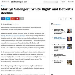 Marilyn Salenger: 'White flight' and Detroit's decline