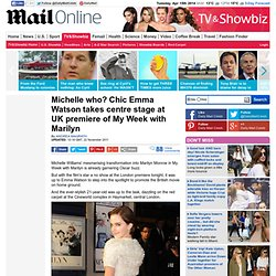 My Week with Marilyn: Emma Watson takes centre stage at UK premiere