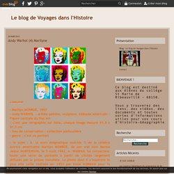 Andy Warhol (4) Marilyne - Le blog de Voyages dans l'Histoire