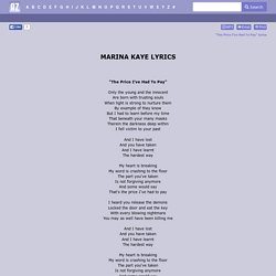 MARINA KAYE LYRICS - The Price I've Had To Pay
