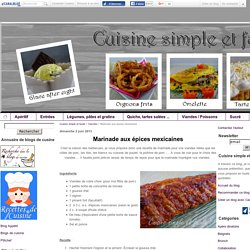 Marinade aux épices mexicaines - Cuisine simple et facile