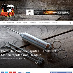 Premiala Marinadenspritze - Edelstahl-Marinierspritze mit 3 Nadeln