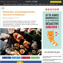 Marinades, accompagnements... tout pour le barbecue