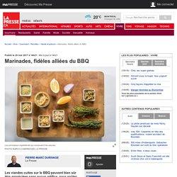 Marinades, fidèles alliées du BBQ