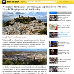 Welcome to Marinaleda - The Spanish Anti-Capitalist Town With Equal Wage Full Employment and $19 Housing