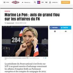 Marine Le Pen : avis de grand flou sur les affaires du FN