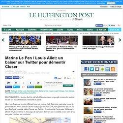 Marine Le Pen / Louis Aliot: un baiser sur Twitter pour démentir Closer