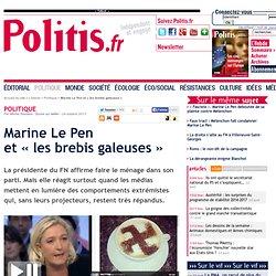 Marine Le Pen et « les brebis galeuses »