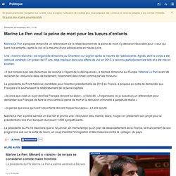Marine Le Pen veut la peine de mort pour les tueurs d'enfants