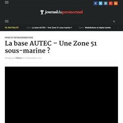 La base AUTEC – Une Zone 51 sous-marine ?