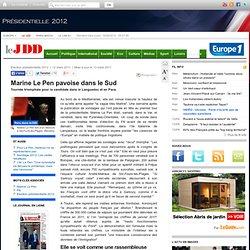 Marine Le Pen pavoise dans le Sud