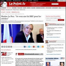 """Marine Le Pen : """"Je veux une loi SRU pour les crèches"""""""