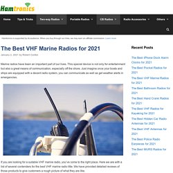 10 Best VHF Marine Radios Reviewed and Rated in 2021