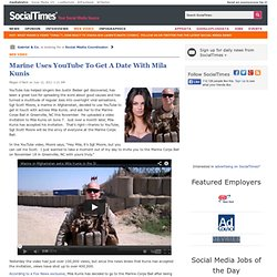 Marine Uses YouTube To Get A Date With Mila Kunis
