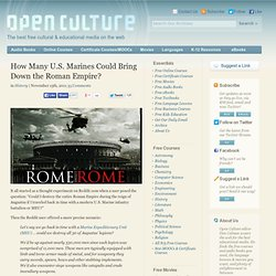 How Many U.S. Marines Could Bring Down the Roman Empire?