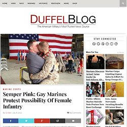 Semper Pink: Gay Marines Protest Possibility Of Female Infantry