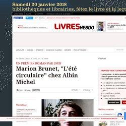 """Marion Brunet, """"L'été circulaire"""" chez Albin Michel"""
