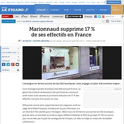 Marionnaud supprime 17 % de ses effectifs en France