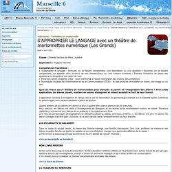 S'APPROPRIER LE LANGAGE avec un théâtre de marionnettes numérique (Les Grands) - Circonscription de Marseille 06