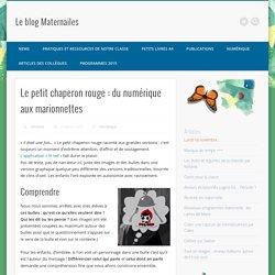 Le petit chaperon rouge : du numérique aux marionnettes
