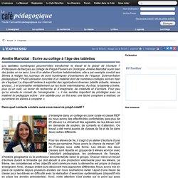 Amélie Mariottat : Ecrire au collège à l'âge des tablettes