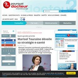 Marisol Touraine dévoile sa stratégie e-santé