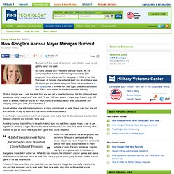 How Google's Marissa Mayer Manages Burnout