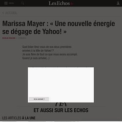 Marissa Mayer: «Une nouvelle énergie se dégage de Yahoo!», Médias