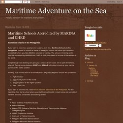 Maritime Adventure on the Sea: Maritime Schools Accredited by MARINA and CHED