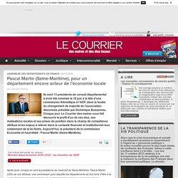 Pascal Martin (Seine-Maritime), pour un département encore acteur de l'économie locale