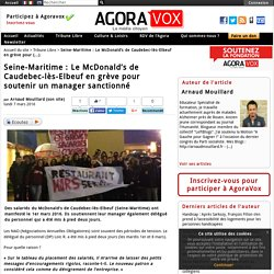 Seine-Maritime: Le McDonald's de Caudebec-l s-Elbeuf en gr ve pour soutenir un manager sanctionn - AgoraVox le m dia citoyen