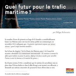 Quel futur pour le trafic maritime ?