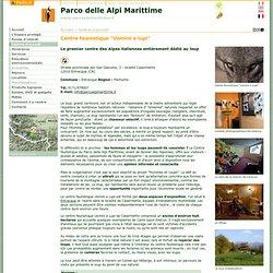 """Parco delle Alpi Marittime: Centres d'accueil: Centre faunistique """"Uomini e lupi"""""""