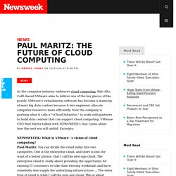 Paul Maritz: The Future of Cloud Computing