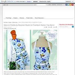Nature's Palette by Marjolein Bastin for FreeSpirit: Button Top Apron