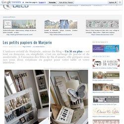 Les petits papiers de Marjorie ~ e-magDECO : Magazine de décoration