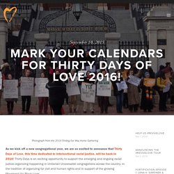 Mark your Calendars for Thirty Days of Love 2016! — Standing on the Side of Love