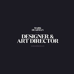 Mark Dearman — Designer & Art Director