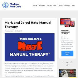 Mark & Jarod Hate Manual Therapy