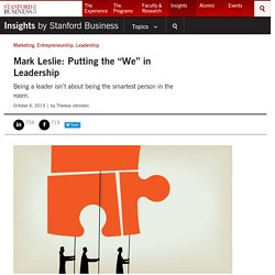 "Mark Leslie: Putting the ""We"" in Leadership"