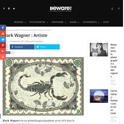 Mark Wagner : Artiste -