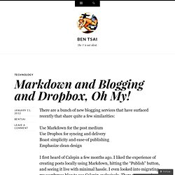 Markdown and Blogging and Dropbox, Oh My! « ben tsai