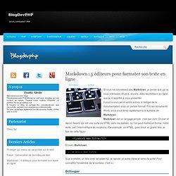 Markdown : 5 éditeurs pour formater son texte en ligne