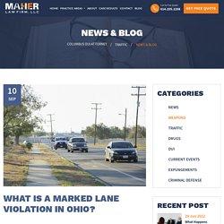 What is Marked Lane Violation Ohio - Marked Lanes Violation Attorney