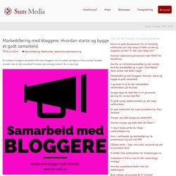 Markedsføring med bloggere: Gode råd om korrekt merking og samarbeid.