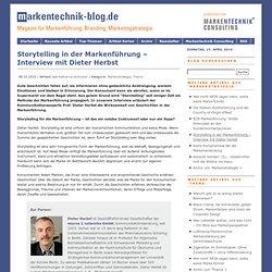 Storytelling in der Markenführung – Interview mit Dieter Herbst » Markentechnik-Blog.de